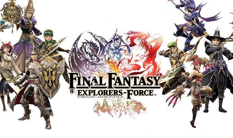 Final Fantasy Explorers-Force