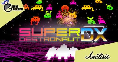 [Análisis] Super Destronaut DX