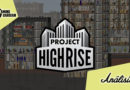 [Análisis] Project Highrise Architect's Edition