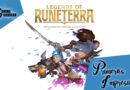 [Primeras Impresiones] Legends of Runeterra