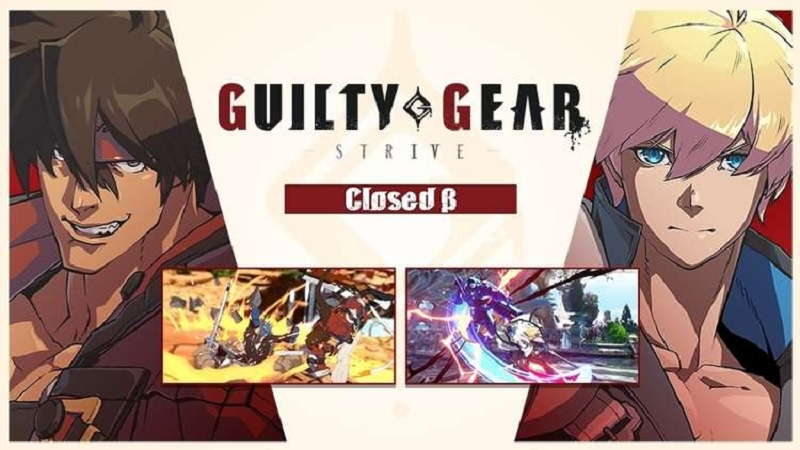 Impresiones Guilty Gear -Strive- Closed Beta