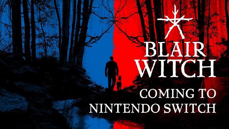 Blair Witch Switch 25 junio